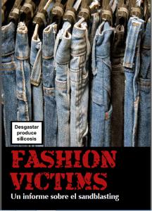 fashion victims, informe sobre sandblasting