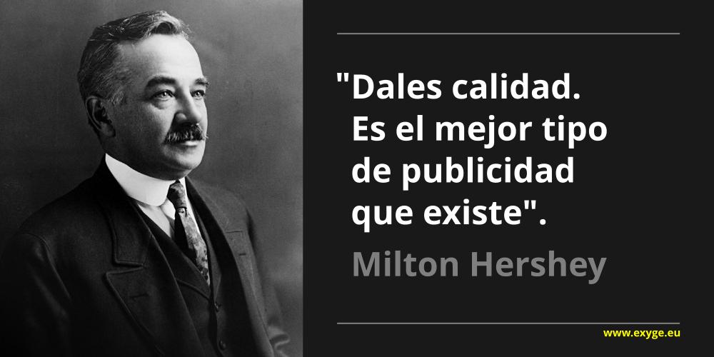 Frase Milton Hershey