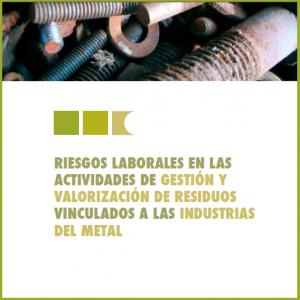 Prevención en la gestión de residuos de la industria del metal