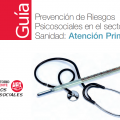 Prevención de riesgos psicosociales en el sector sanitario