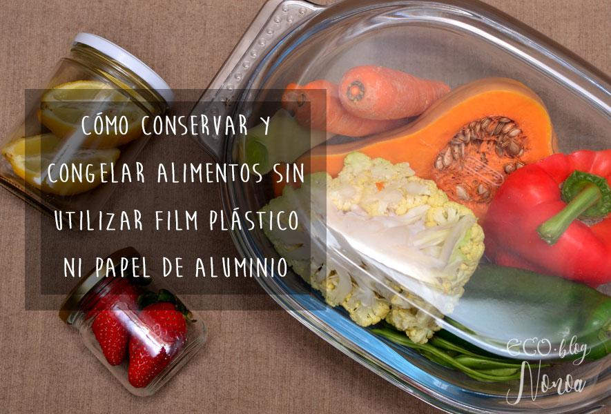 Sin plástico ni aluminio