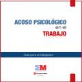 Prevención del acoso psicológico en el trabajo