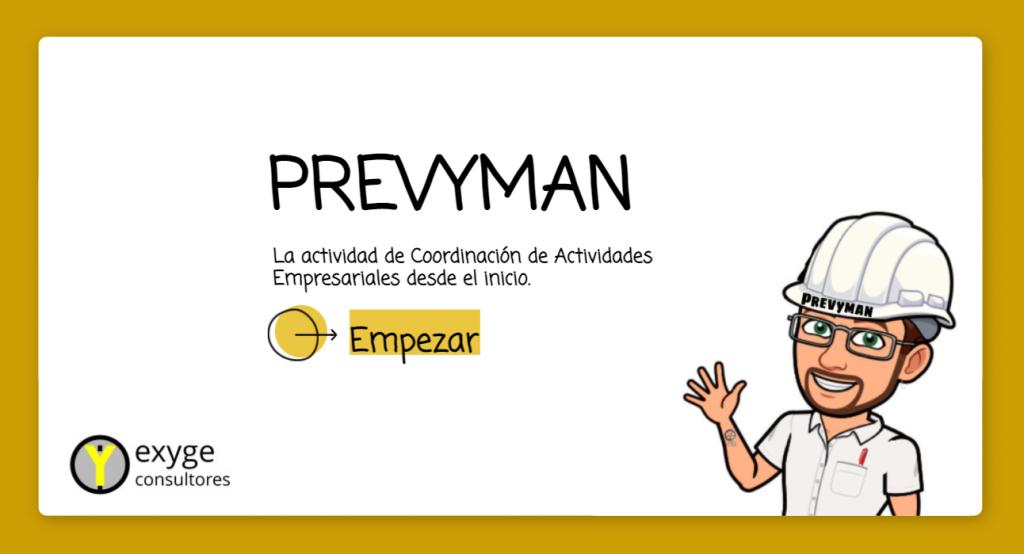 Prevyman y la CAE