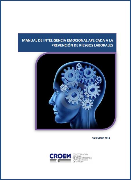 Manual de inteligencia emocional aplicada a la PRL