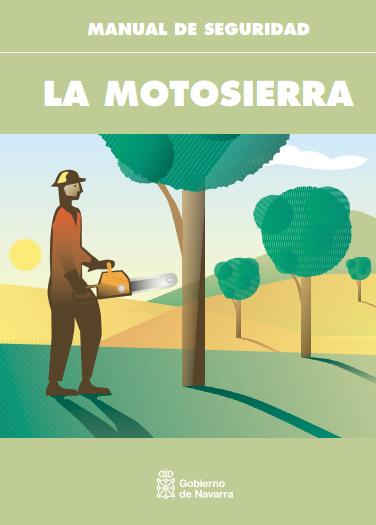 Prevención en el uso de motosierras